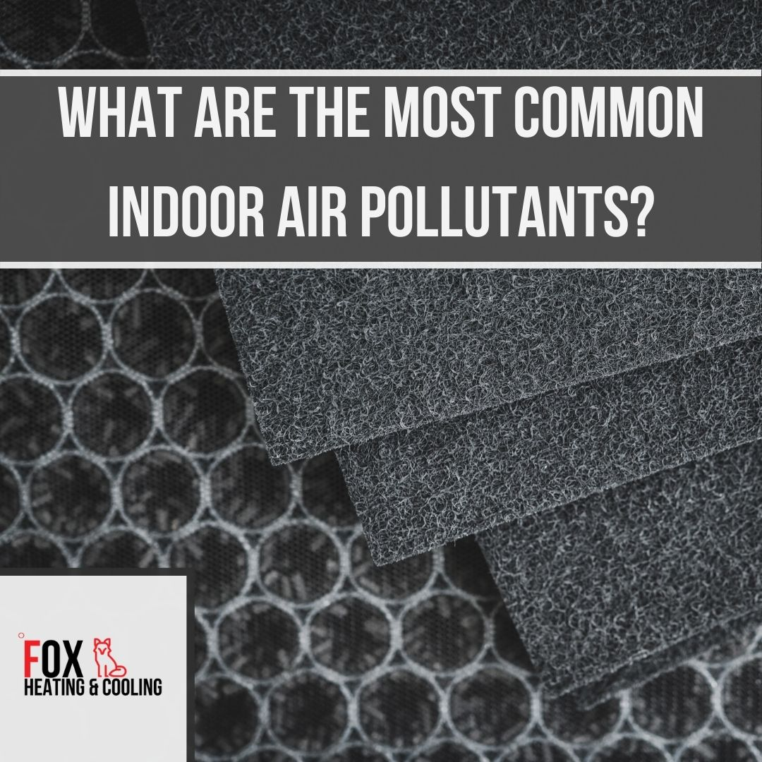 What are the most common indoor air pollutants?